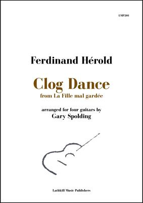 cover of Clog Dance by Hérold arranged for four guitars by Gary Spolding