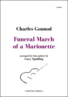 cover of Funeral March of a Marionette by Gounod arranged for four guitars by Gary Spolding