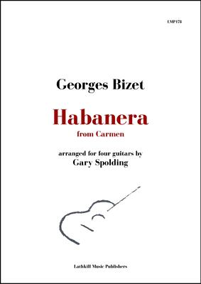 cover of Habanera from Carmen by Bizet arranged for four guitars by Gary Spolding