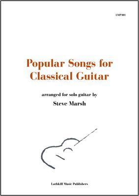 cover of Popular Songs for Classical Guitar (arranged by Steve Marsh)