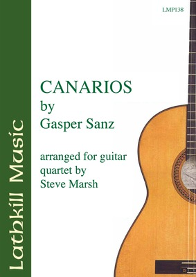 cover of Canarios by Gaspar Sanz arr. for four guitars by Steve Marsh