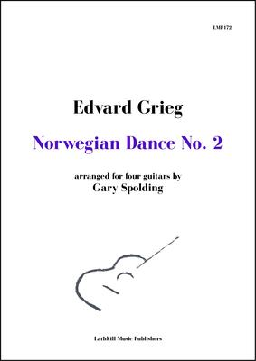 cover of Norwegian Dance No. 2 by Grieg arranged for four guitars by Gary Spolding