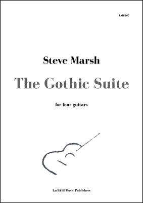cover of The Gothic Suite for four guitars by Steve Marsh
