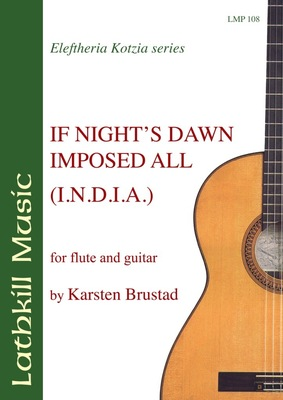 cover of If Night's Dawn Imposed All (I.N.D.I.A.) by Karsten Brustad