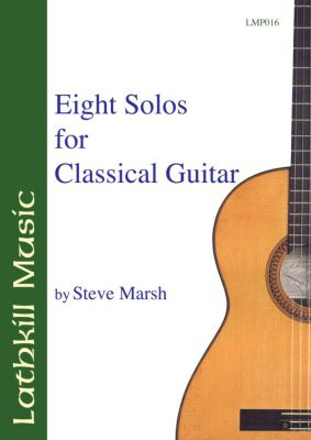 cover of Eight Solos for Classical Guitar by Steve Marsh