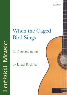 cover of When the Caged Bird Sings by Brad Richter