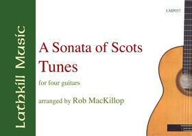 cover of A Sonata of Scots Tunes arr. for guitar ensemble by Rob MacKillop