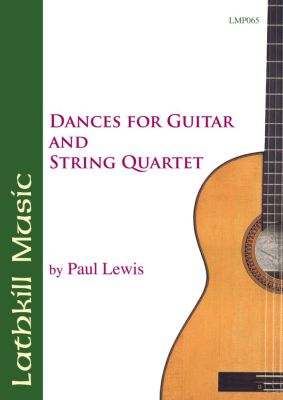 cover of Dances for Guitar & String Quartet by Paul Lewis