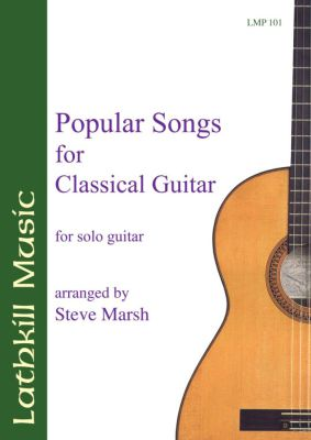 cover of Popular Songs for Classical Guitar (arranged by Steve Marsh)