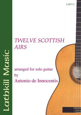 cover of Twelve Scottish Airs (arranged by Antonio de Innocentis)