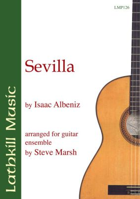 cover of Sevilla by Isaac Albeniz (arranged by Steve Marsh)