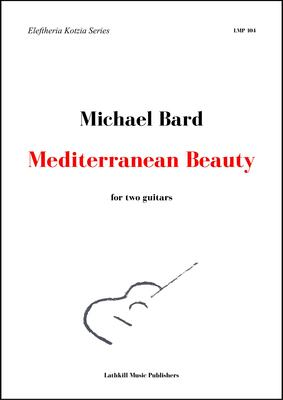 cover of Mediterranean Beauty for two guitars by Michael Bard