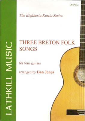 cover of Three Breton Folk Songs for Four Guitars arranged by Dan Jones