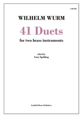 cover of 41 Duets by Wilhelm Wurm transcribed for brass instruments by Gary Spolding