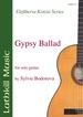 Gypsy Ballad by Sylvie Bodorovaacute
